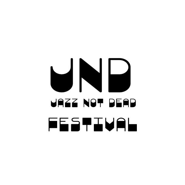 JAZZ NOT DEAD FESTIVAL