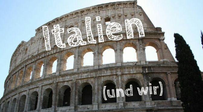 Unsere Reise-Erfahrungen in Italien: Ein Überblick