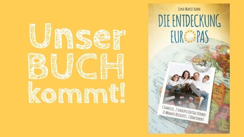 Die Entdeckung Europas: Unser Buch kommt!!