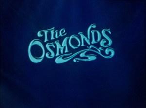 The Osmonds 70's
