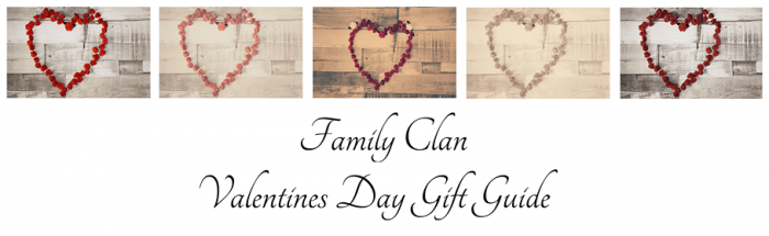 Valentines Day Gift Guide Family Clan