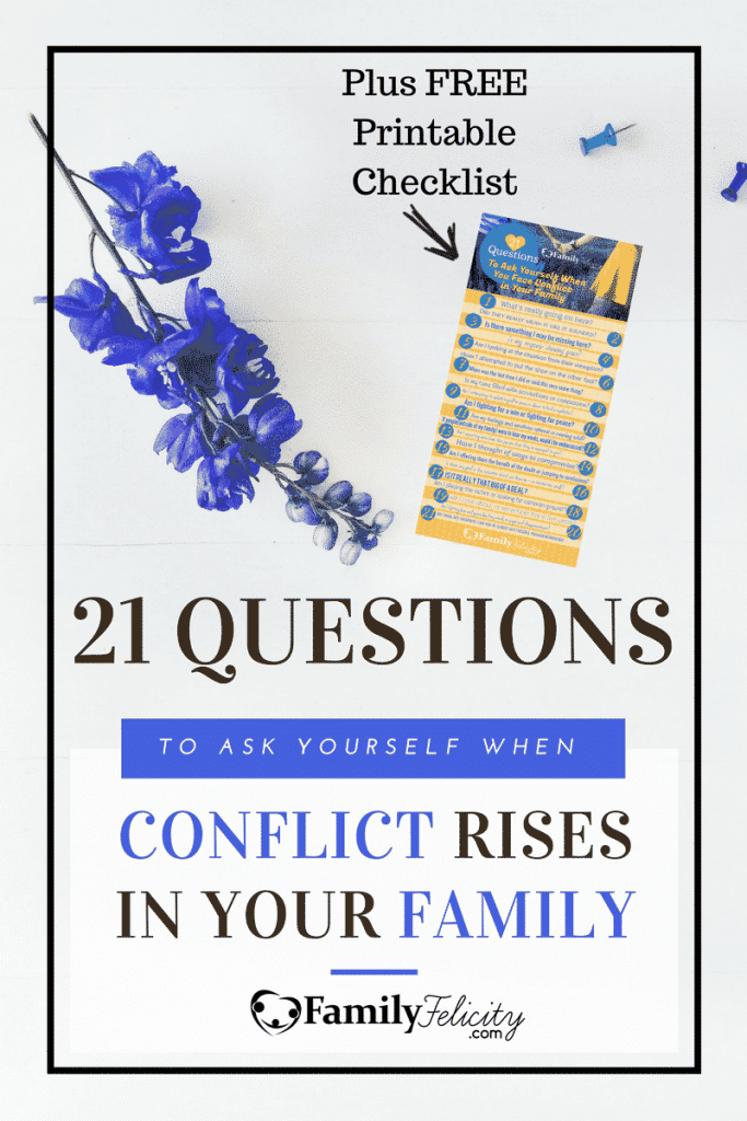 21 Questions to Ask Yourself When Conflict Rises in Your Family