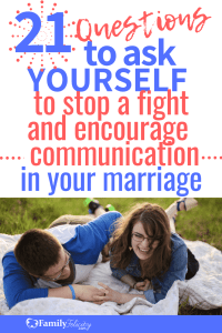 Every married couple has fights but fighting isn't the best way to handle disputes. These 21 questions will help shift your mindset into a positive place so you can communicate without fighting and yelling. #marriage #relationshiprules #marriageadvice