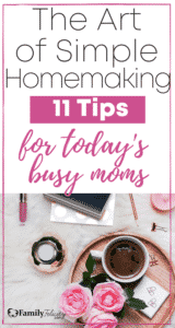 Get simple homemaking tips and hacks made for the busy mom! Plus, get the FREE homemaking schedule – 7 day planner to take the guesswork out of what to do and get it all done in 1 hour a day!