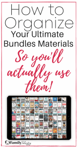 How to Organize your Ultimate Bundles Materials