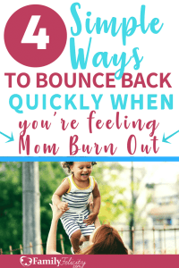 Get 4 simple ways to recover quickly from mom burnout and find yourself again! #motherhood #Momlife #parentingadvice