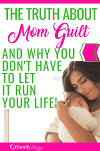 It's really hard not to let the trap of mom guilt take over every situation in our lives. Here's the secret to breaking the cycle of mom guilt forever! #kidsandparenting #kids #parenting #momadvice