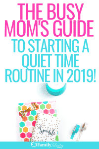 Ready to start a quiet time routine for yourself in 2019! These simple steps will help you be your best in this New Year! #momlife