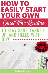 Motherhood is tough and we need time to be still and get refueled. And having a regular quiet time is essential to staying sane and filled with joy every day! These simple tips will get you started today! #growth #bible #quiettime #momlife #Mom