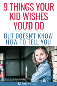 The most important things your children really needs isn't something they usually know how to even ask for. Get the list to see how you're doing! #kidsandparenting #parenting #momlife #kids