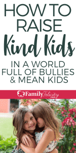 These simple tips will help you to raise kind and compassionate kids and not become a mean kid instead. #kidsandparenting #parenting #parentingtips #kids