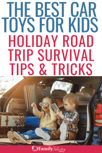 Traveling for the holidays? You need these travel road trip tips and the best car toys to keep kids happy and entertained in the car! #kidsandparenting #parenting #parentingtips #roadtrip