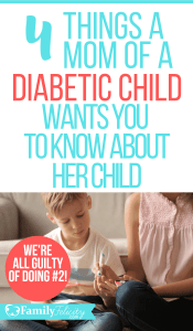 Parenting a diabetic child has its own challenges. Learn how we can all be more sensitive to both parents and children living with the diagnosis of Diabetes. #kidsandparenting #parenting #parentingtips