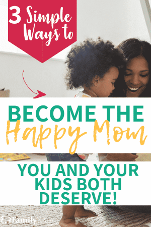 These fool-proof tips will help you become a happier and more relaxed mom even when you're feeling stressed! #happymom #motherhood #parenting #kidsandparenting
