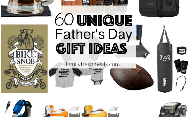 60 Unique Father S Day Gift Ideas Family Fresh Meals