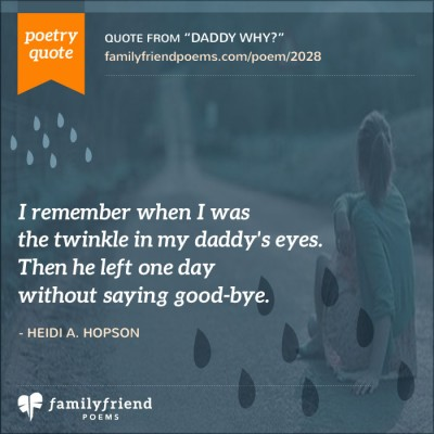 Heartbreaking Poem From Daughter To Father Daddy Why