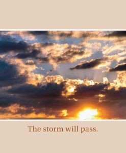 The Storm Will Pass (One Day at a time)