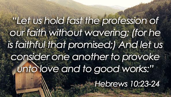 Hebrews 10:23-24 | Family Radio