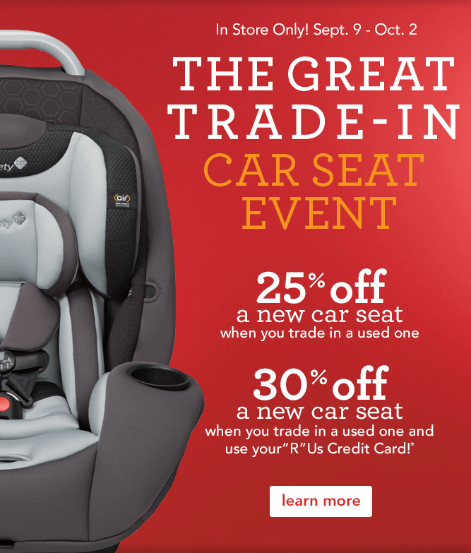 Toys 'R' Us or Babies 'R' Us – The Great Trade-In Car Seat ...