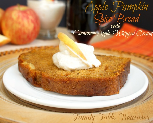 {Apple} Pumpkin Spice Bread {with Cinnamon Apple Whipped Cream}