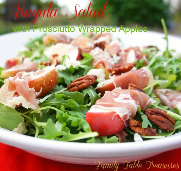 Arugula Salad {with Prosciutto Wrapped Apples}