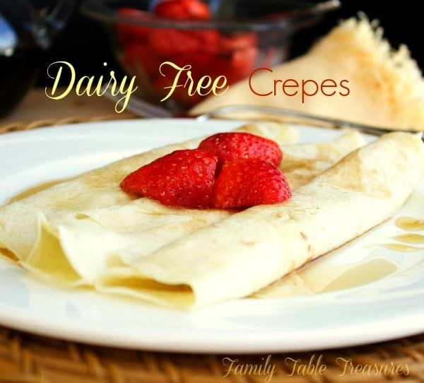 {Dairy-Free} Crepes