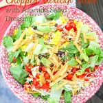 Chopped Mexican Salad {with Avocado Salad Dressing}