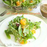 Spinach & Arugula Salad {with Orange Balsamic Vinaigarette}