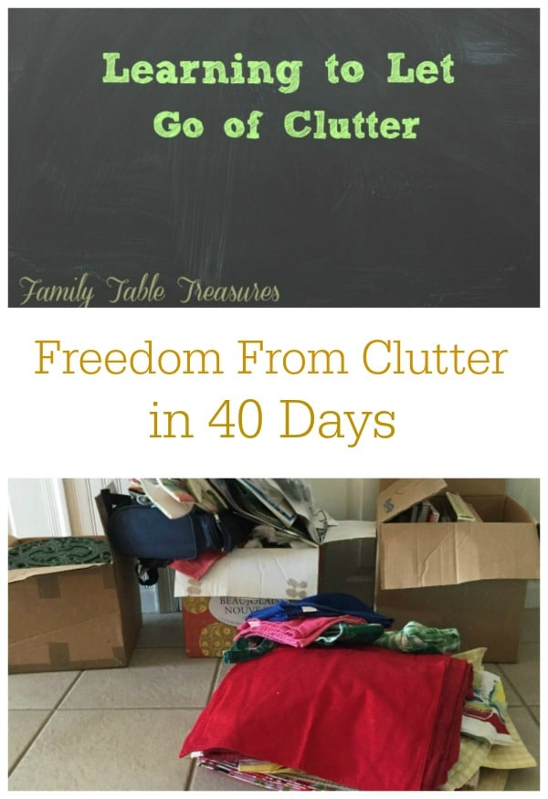 Learning to Let Go of Clutter {Freedom From Clutter in 40 Days}