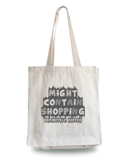Might Contain Coffee Tote Bag