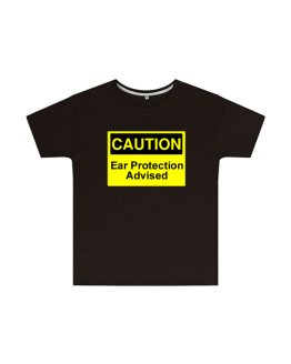 Caution Ear Protection Advised T Shirt Childrens