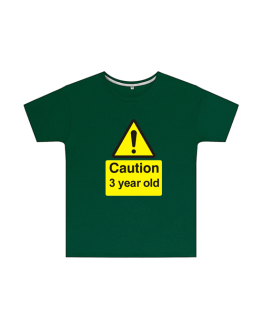Caution 3 Year Old Childrens T Shirt