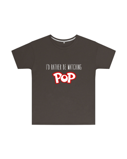 I'd Rather Be Watching Pop T Shirt Childrens