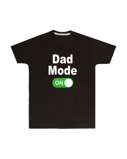 Dad Mode On T Shirt