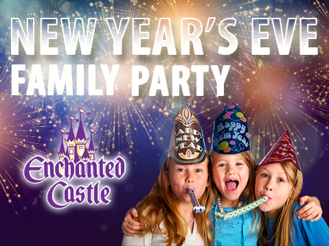 New Year's Eve Family Party at Enchanted Castle