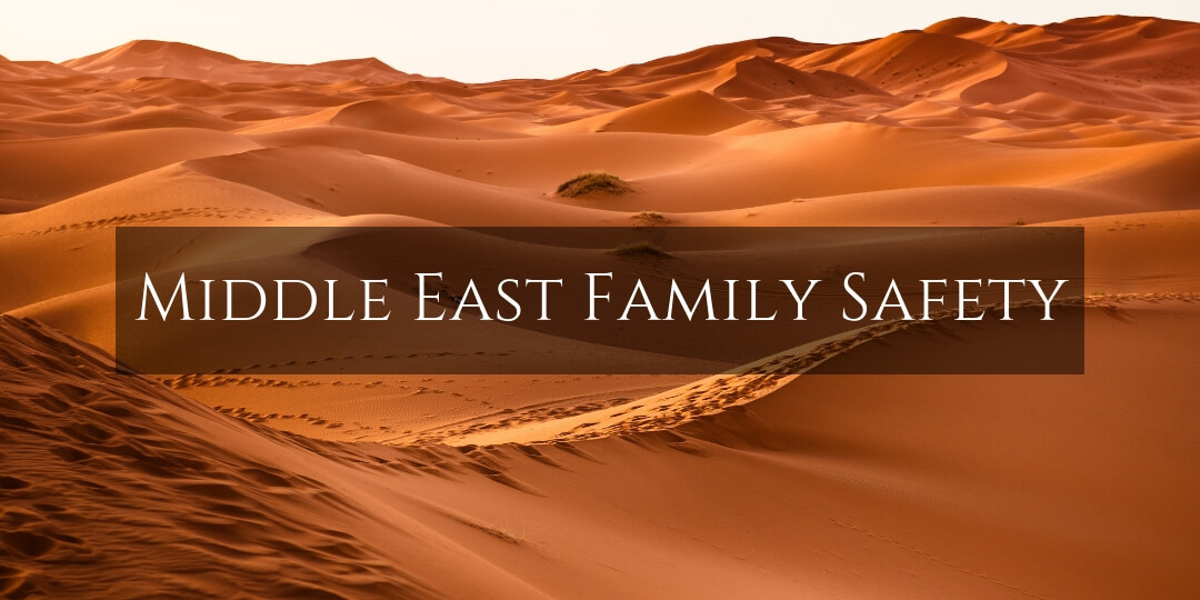 Family Safety in the Middle East