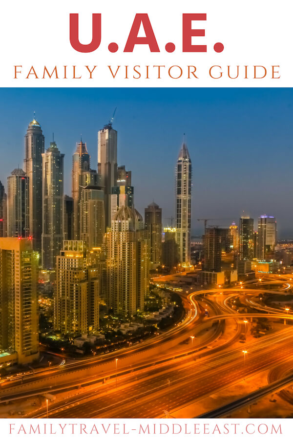 UAE Family Visitor Guide. How to visit the UAE on a vacation with kids. Detailed guide on culture, customs and practical information you need to along with a library of resources to help you plan your trip.