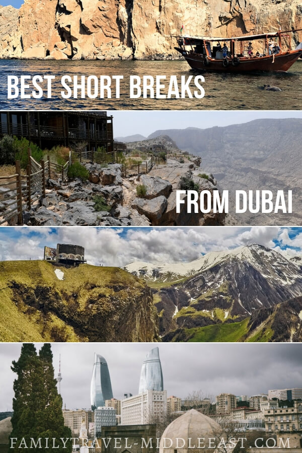 Best Short Breaks from Dubai. Travel bloggers in the UAE share their favourite short escape destinations perfect for exploring in a long weekend