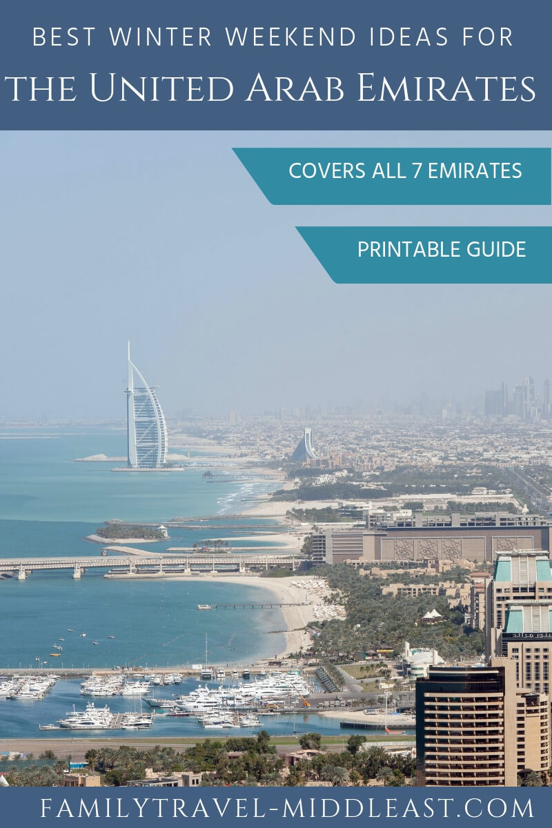 Best weekend activities in the AUE this winter. Pin this as a quick reference guide to everything there is to enjoy outdoors across the 7 Emirates of the UAE