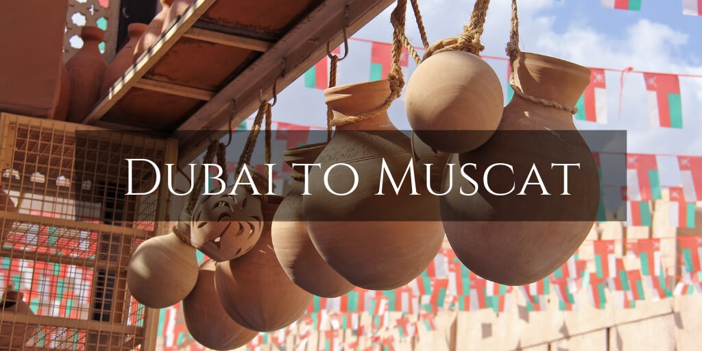 Dubai to Muscat Oman Road trip with Kids