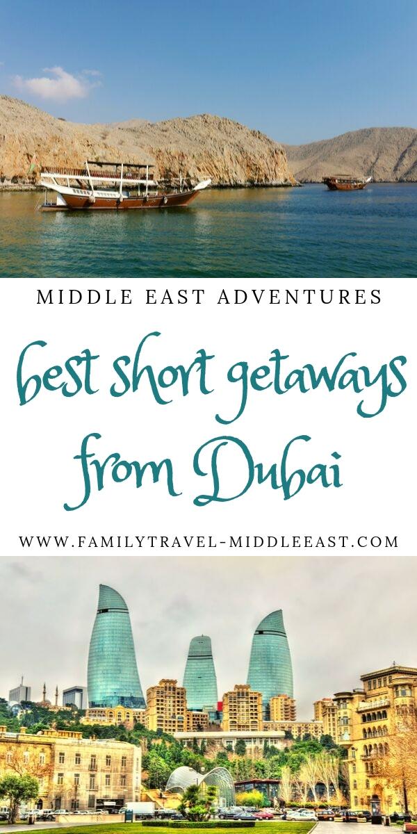 Best Short Getaways from Dubai