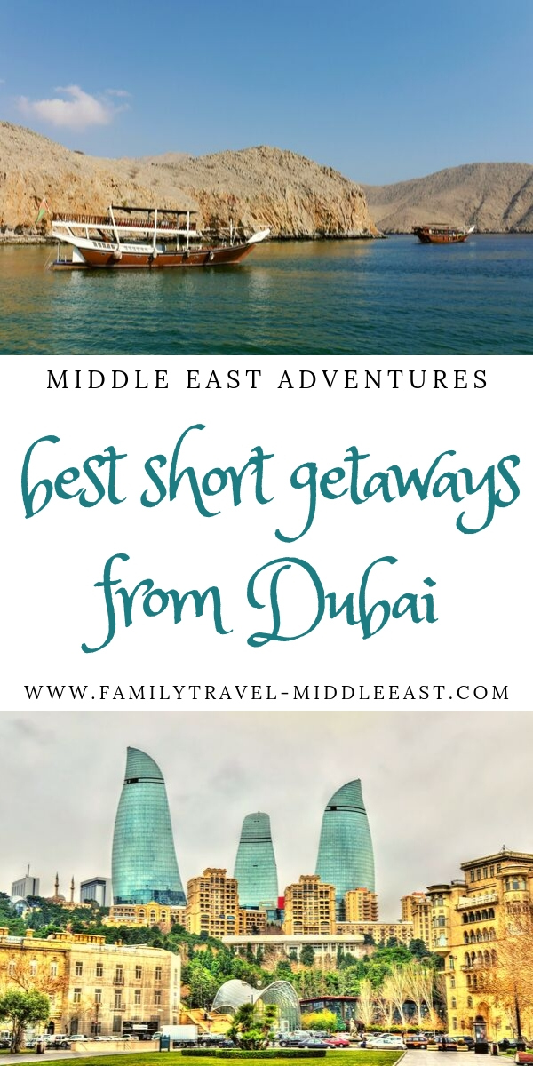 Best Short Getaways from Dubai