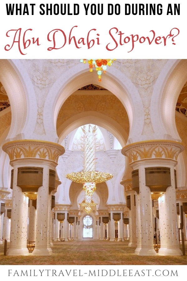 What to do in Abu Dhabi during a short stopover
