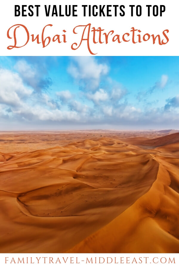Dubai Desert Dunes; A guide to buying discounted tickets to Dubai Attractions