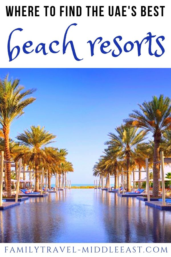 The UAE's Best Beach Resorts. 10 Stunning locations around the Emirates for the perfect beach staycation