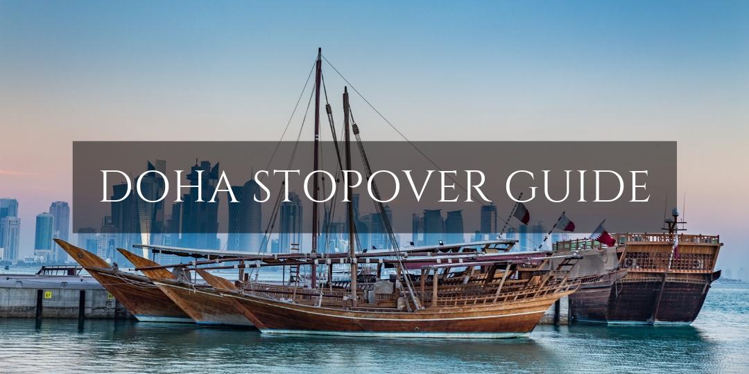 Doha Stopover Guide