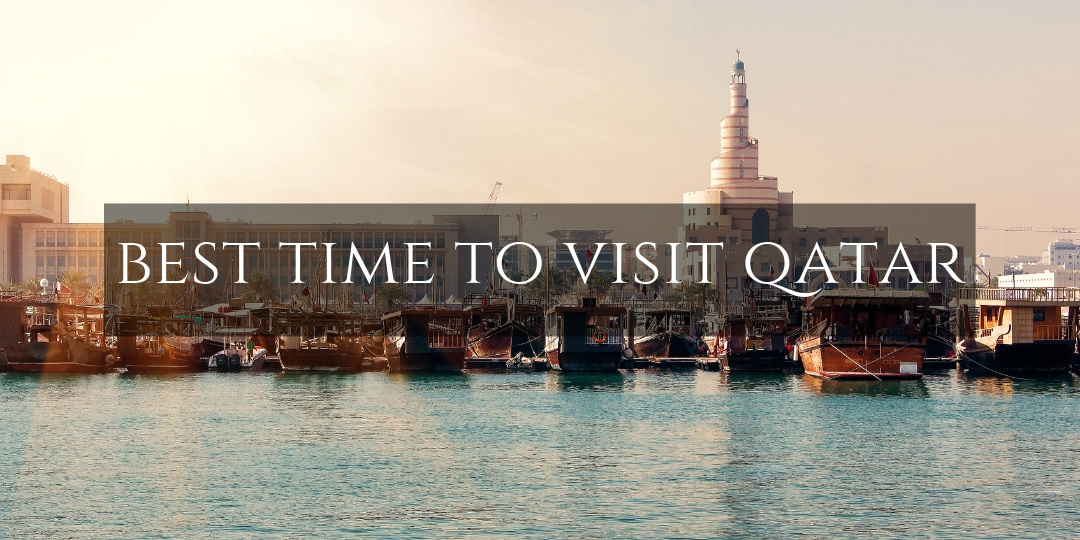 Best Time to visit Qatar  - dhow boats over Doha skyline