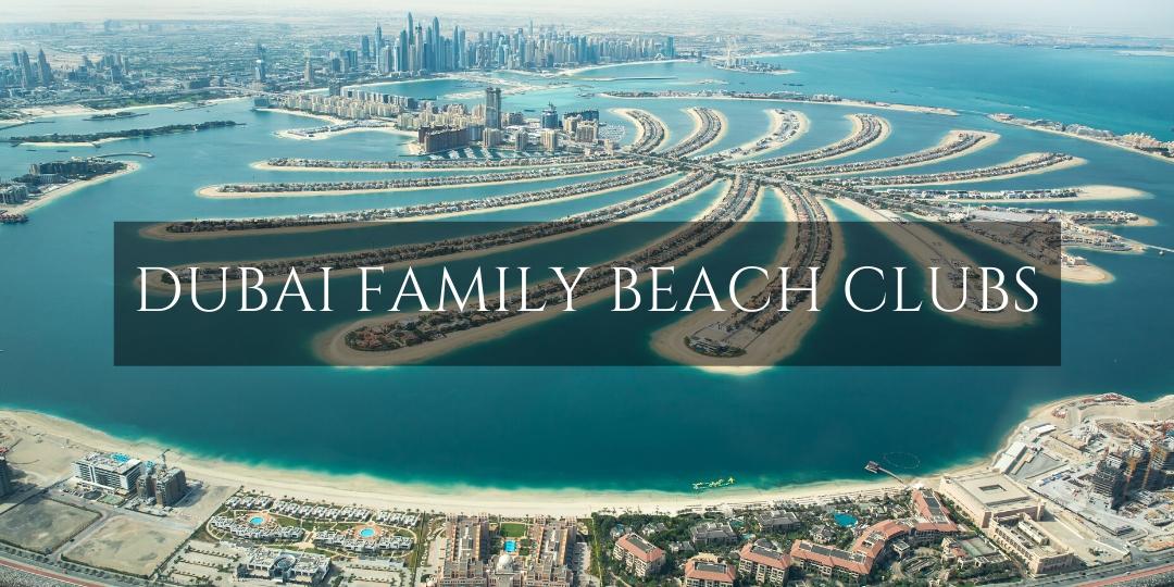 Dubai Family Beach Clubs - a view over the Palm Jumeirah Dubai