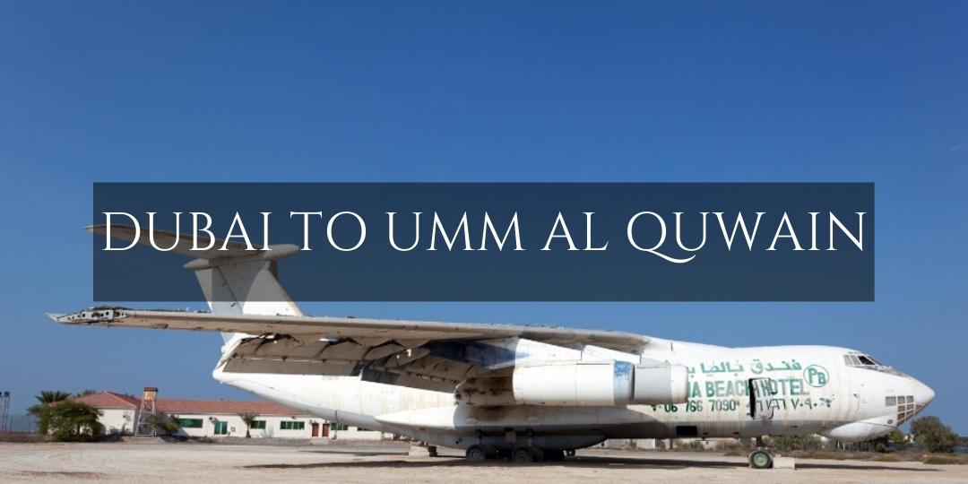 Dubai to Umm  Al Quwain