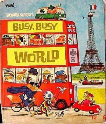 """The busy, busy world of richard scary"""
